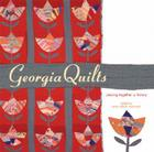 Georgia Quilts: Piecing Together a History (Wormsloe Foundation Publication #302) Cover Image