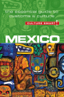 Mexico - Culture Smart!: The Essential Guide to Customs & Culture Cover Image