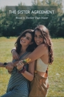 The Sister Agreement: Blood Is Thicker Than Water: Book On Sister Relationships Cover Image