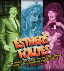 Esther's Follies: The Laughs, the Gossip, and the Story Behind Texas' Most Celebrated Comedy Troupe Cover Image