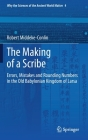 The Making of a Scribe: Errors, Mistakes and Rounding Numbers in the Old Babylonian Kingdom of Larsa Cover Image