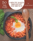50 Tasty 5-Minute Baked Breakfast and Brunch Recipes: Keep Calm and Try 5-Minute Baked Breakfast and Brunch Cookbook Cover Image