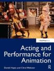 Acting and Performance for Animation Cover Image