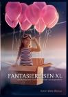 Fantasiereisen XL: mit Autogenem Training für Kinder und Jugendliche Cover Image