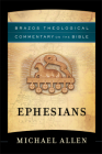 Ephesians (Brazos Theological Commentary on the Bible) Cover Image