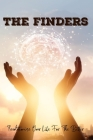 The Finders: Revolutionize Your Life For The Better: Human Psychology Books Cover Image