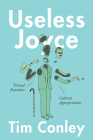 Useless Joyce: Textual Functions, Cultural Appropriations Cover Image