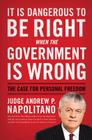 It Is Dangerous to Be Right When the Government Is Wrong: The Case for Personal Freedom Cover Image