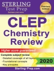 Sterling Test Prep CLEP Chemistry Review: Complete Subject Review Cover Image
