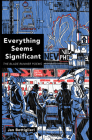 Everything Seems Significant Cover Image