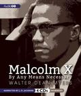 Malcolm X: By Any Means Necessary Cover Image
