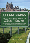 A1 Landmarks: Fascinating Points Along the Route Cover Image