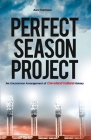 Perfect Season Project: An Uncommon Arrangement of Cleveland Indians History Cover Image