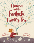 Florence and Her Fantastic Family Tree Cover Image