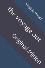 The voyage out: Original Edition Cover Image