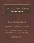 United States Code Annotated Title 42 The Public Health and Welfare 2020 Edition §§1395ww Chapter 7 - 1396q Subchapter XIX Volume 10/21 Cover Image
