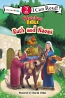 Ruth and Naomi: Level 2 (I Can Read! / Adventure Bible) Cover Image