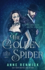 The Golden Spider: A Steampunk Romance Cover Image