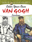 Color Your Own Van Gogh Paintings (Dover Masterworks) Cover Image