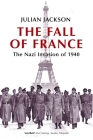 The Fall of France: The Nazi Invasion of 1940 Cover Image