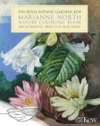 The Royal Botanic Gardens, Kew Marianne North Nature Coloring Book: Over 40 Beautiful Images Plus Color Guides Cover Image