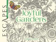 Escapes Joyful Gardens Coloring Book (Adult Coloring) Cover Image