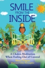 Smile From the Inside - A Chakra Meditation When Feeling Out of Control Cover Image