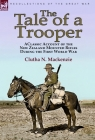 The Tale of a Trooper: a Classic Account of the New Zealand Mounted Rifles During the First World War Cover Image