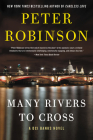 Many Rivers to Cross: A Novel (Inspector Banks Novels #26) Cover Image