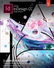 Adobe Indesign CC Classroom in a Book (2018 Release) (Classroom in a Book (Adobe)) Cover Image