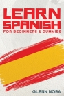 Learn Spanish for Beginners & Dummies Cover Image