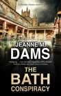 The Bath Conspiracy (Dorothy Martin Mystery #24) Cover Image