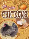 Chickens (Life Cycles (Rourke Paperback)) Cover Image