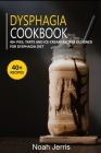 Dysphagia Cookbook: 40+ Pies, Tarts and Ice-Cream Recipes designed for Dysphagia diet Cover Image