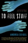 To Feel Stuff Cover Image