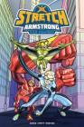 Stretch Armstrong and the Flex Fighters Cover Image