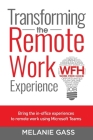 Transforming the Remote Work Experience Cover Image