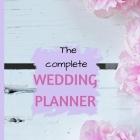 Hochzeitsplaner: Hochzeitsplaner & Organizer Engagement Großes Geschenk für Paare / Alle Checklisten, Buch Budget, Zeitleiste, Gästelis Cover Image