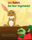 LiLi Rabbit, Eat Your Vegetables! Cover Image