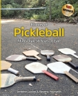 History of Pickleball: More Than 50 Years of Fun! Cover Image