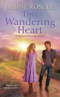 This Wandering Heart (Madison River Romance #1) Cover Image