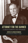 Attorney for the Damned: Clarence Darrow in the Courtroom Cover Image