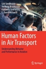 Human Factors in Air Transport: Understanding Behavior and Performance in Aviation Cover Image