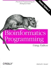 Bioinformatics Programming Using Python: Practical Programming for Biological Data (Animal Guide) Cover Image