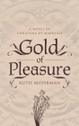 Gold of Pleasure: A Novel of Christina of Markyate Cover Image