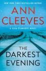 The Darkest Evening: A Vera Stanhope Novel Cover Image