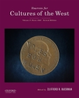 Sources for Cultures of the West: Volume 1: To 1750 Cover Image