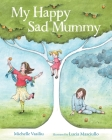 My Happy Sad Mummy Cover Image