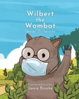 Wilbert the Wombat Social Distances Cover Image
