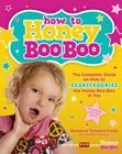 How to Honey Boo Boo: The Complete Guide on How to Redneckognize the Honey Boo Boo in You Cover Image
